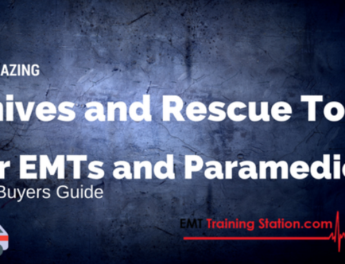 11 Amazing Knives and Rescue Tools For EMTs and Paramedics – 2018 Buyers Guide