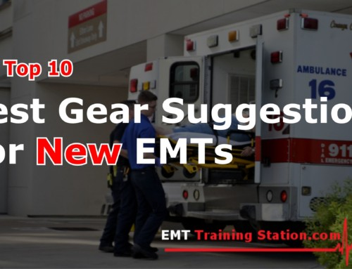 Top 10 Best EMS Gear Suggestions for New EMTs
