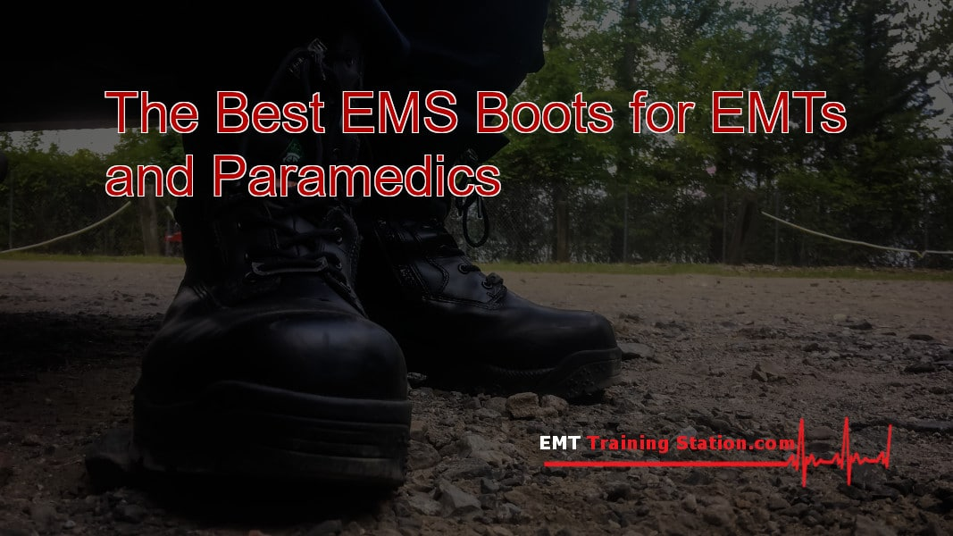 The Top 20 Best Ems Boots For Emts And Paramedics Emt Training